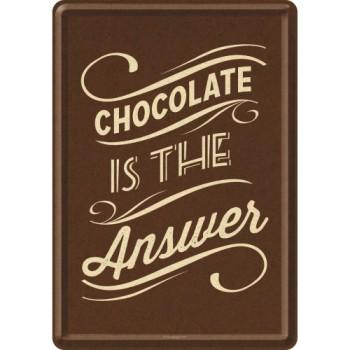 Chocolate is the Answer - Metalna razglednica