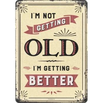 I'm not getting old - Metalna razglednica