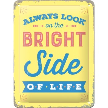Always look on the bright side of life - Znak 15x20cm